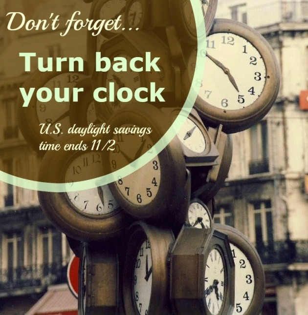 U.S. Daylight Savings Time Ends 11/2/2014 turn back your clock
