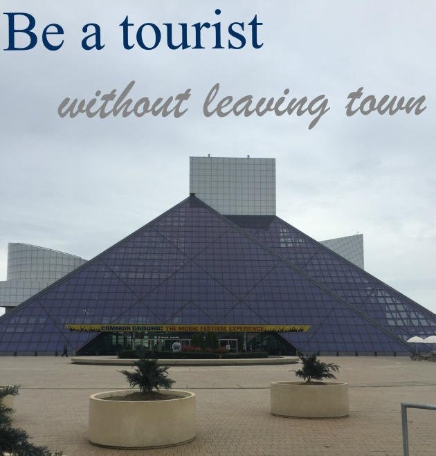 Be a tourist without leaving town