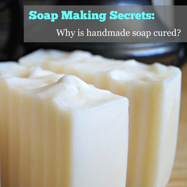 Why is handmade soap cured