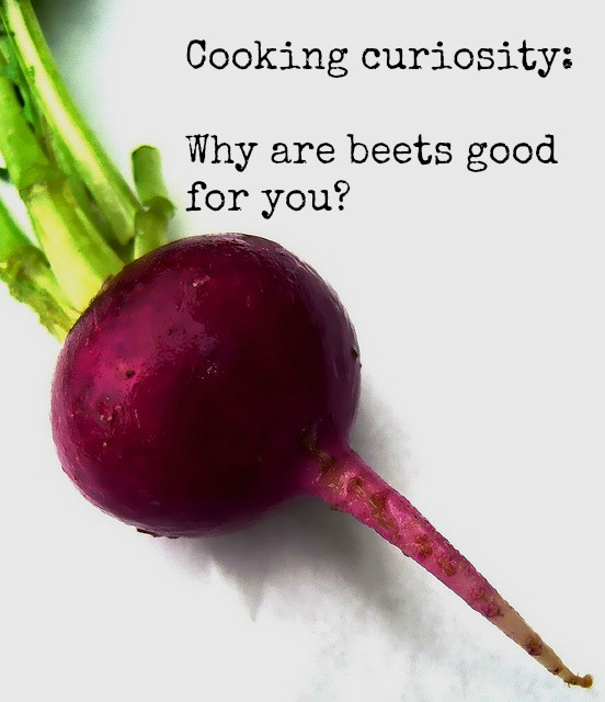 Why are beets good for you