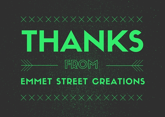Thanks from Emmet Street Creations