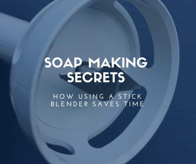 Soap making secrets - Stick blender